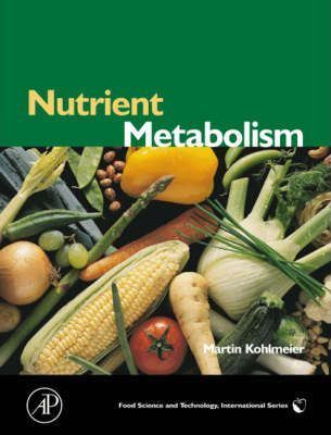 Nutrient Metabolism : Structures, Functions, and Genetics