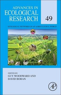 Ecological Networks in an Agricultural World: Volume 49