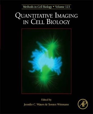 Quantitative Imaging in Cell Biology: Volume 123