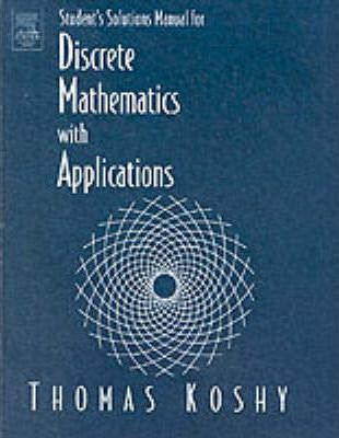 Student Solutions Manual for Discrete Mathematics with Applications