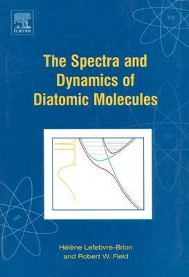 The Spectra and Dynamics of Diatomic Molecules