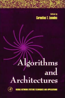 Algorithms and Architectures: Algorithms and Architectures Algorithms and Architectures: v. 1, Pt. 1 Volume 1