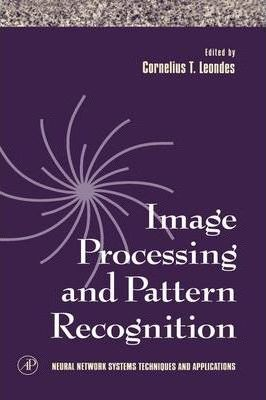 Image Processing and Pattern Recognition: Volume 5