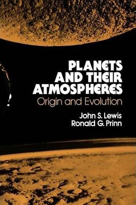 Planets and Their Atmospheres: Volume 33