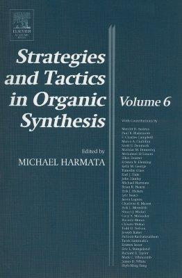 Strategies and Tactics in Organic Synthesis: Volume 6