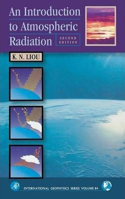An Introduction to Atmospheric Radiation: Volume 84