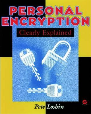 Personal Encryption Clearly Explained