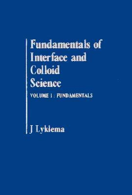 Fundamentals of Interface and Colloid Science: Fundamentals of Interface and Colloid Science Solid-liquid Interfaces v. 2