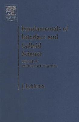 Fundamentals of Interface and Colloid Science: Fundamentals of Interface and Colloid Science Particulate Colloids: v. 4 Volume IV