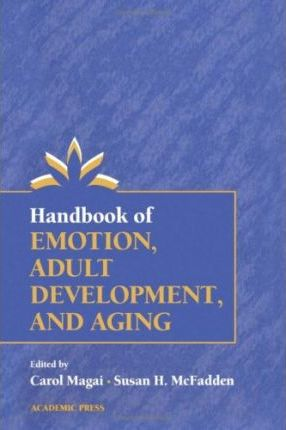 Handbook of Emotion, Adult Development and Aging