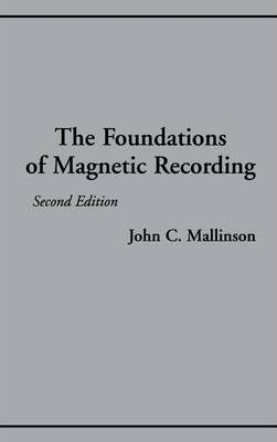 The Foundations of Magnetic Recording