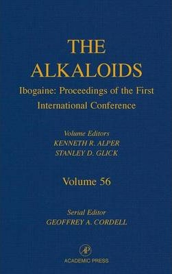 Ibogaine: Proceedings from the First International Conference: Volume 56