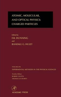 Atomic, Molecular, and Optical Physics: Charged Particles: Volume 29A