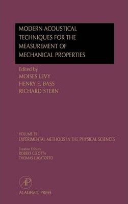 Modern Acoustical Techniques for the Measurement of Mechanical Properties: Volume 39