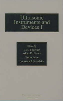 Reference for Modern Instrumentation, Techniques, and Technology: Ultrasonic Instruments and Devices I: Volume 23