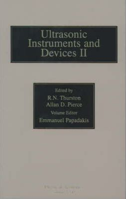 Reference for Modern Instrumentation, Techniques, and Technology: Ultrasonic Instruments and Devices II: Volume 24