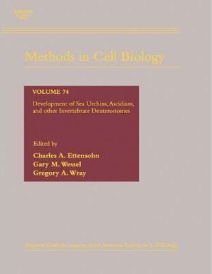Development of Sea Urchins, Ascidians, and Other Invertebrate Deuterostomes: Experimental Approaches: Volume 74