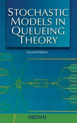 Stochastic Models in Queueing Theory