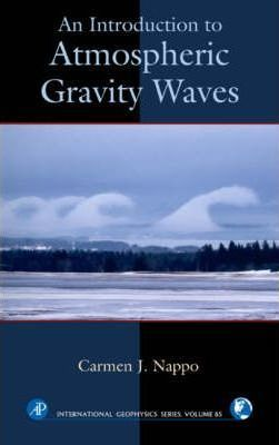 An Introduction to Atmospheric Gravity Waves: Volume 102