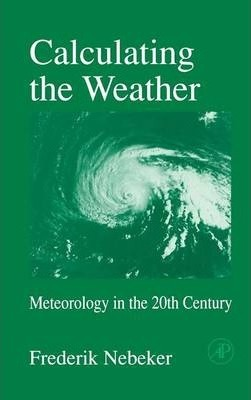 Calculating the Weather: Volume 60