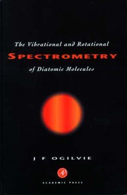 Vibrational and Rotational Spectrometry of Diatomic Molecules