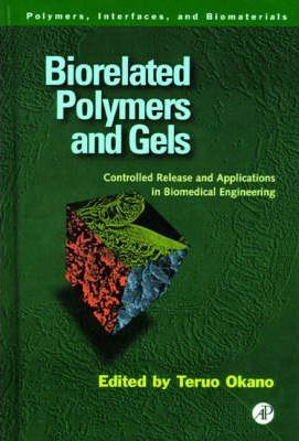 Biorelated Polymers and Gels