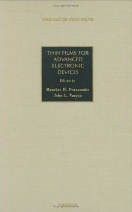 Thin Films for Advanced Electronic Devices: Volume 15