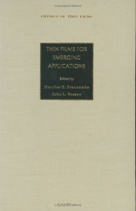 Thin Films for Emerging Applications: Volume 16