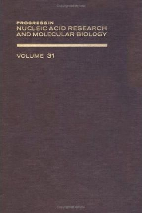 Progress in Nucleic Acid Research and Molecular Biology: v. 31