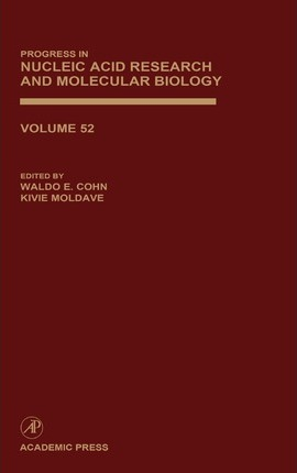 Progress in Nucleic Acid Research and Molecular Biology: Volume 52