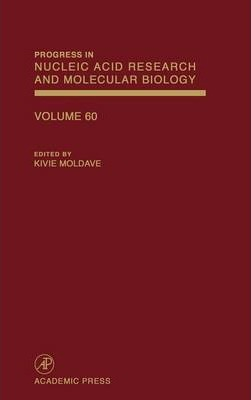 Progress in Nucleic Acid Research and Molecular Biology: Volume 60