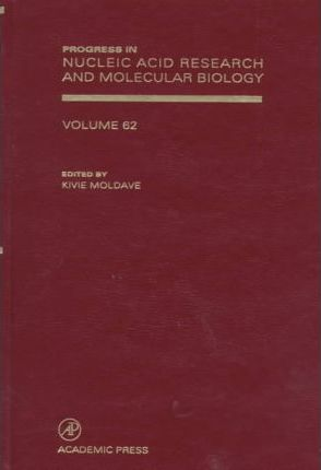 Progress in Nucleic Acid Research and Molecular Biology: Volume 62