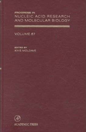 Progress in Nucleic Acid Research and Molecular Biology: Volume 67