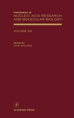 Progress in Nucleic Acid Research and Molecular Biology: Volume 69