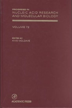 Progress in Nucleic Acid Research and Molecular Biology: Volume 72