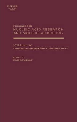 Progress in Nucleic Acid Research and Molecular Biology: Volume 76