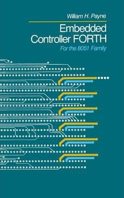 Embedded Controller Forth For The 8051 Family