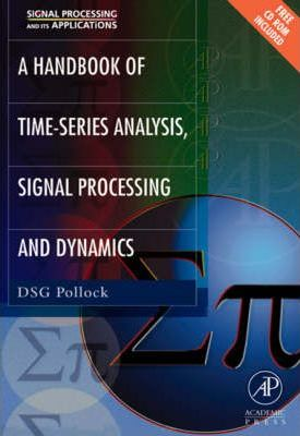 A Handbook of Time Series Analysis, Signal Processing, and Dynamics