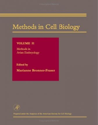 Methods in Cell Biology: Methods in Avian Embryology v.51