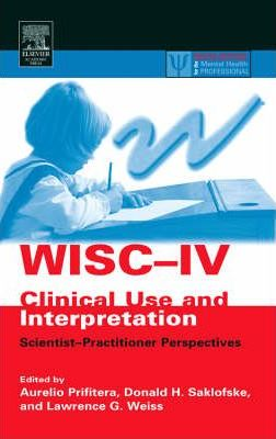 WISC-IV Clinical Use and Interpretation