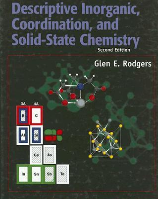 Descriptive Inorganic, Coordination and Solid State Chemistry