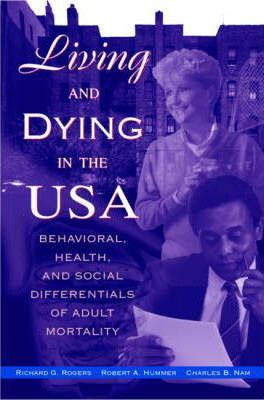 Living and Dying in the USA