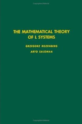 The Mathematical Theory of L Systems
