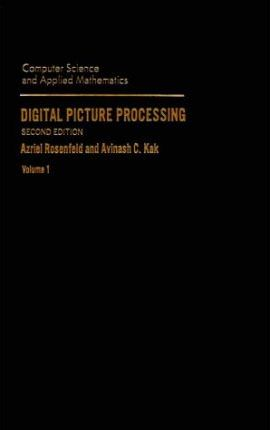 Digital Picture Processing: v. 1