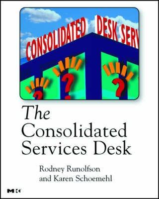 The Consolidated Services Desk