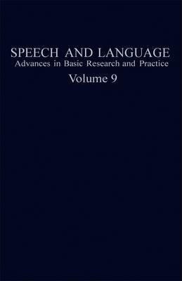 Speech and Language: v. 9