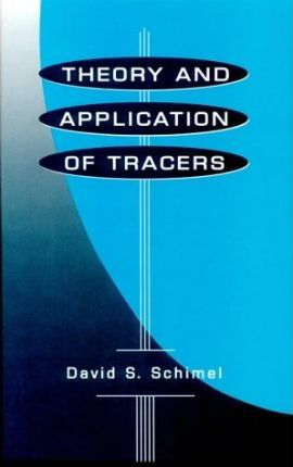 Theory and Application of Tracers