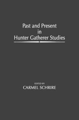 Past and Present in Hunter Gatherer Studies