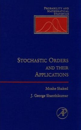 Stochastic Orders and Their Applications