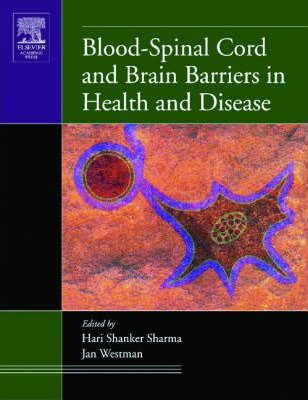 Blood-Spinal Cord and Brain Barriers in Health and Disease